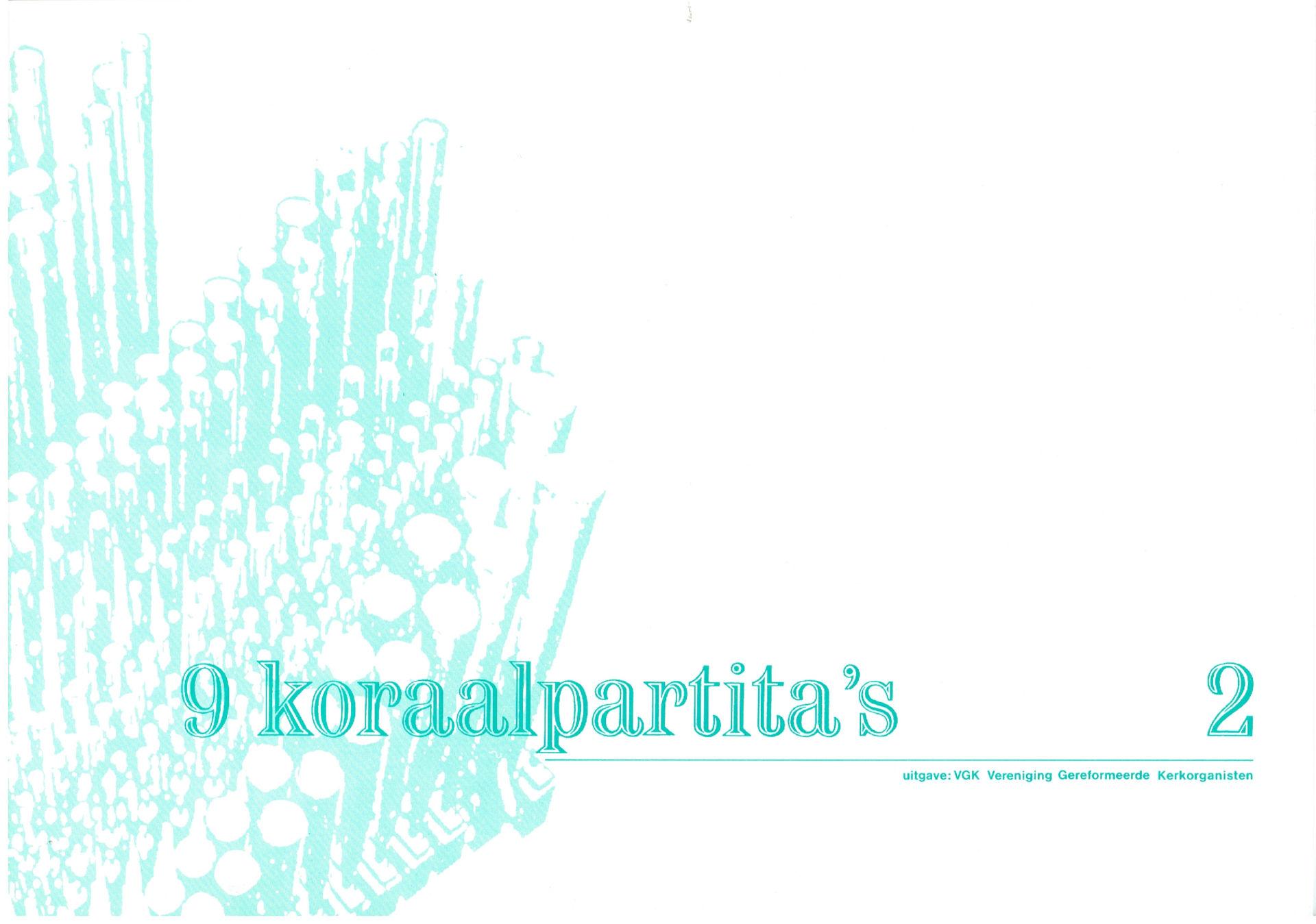 9 koraalpartita's (deel 2)