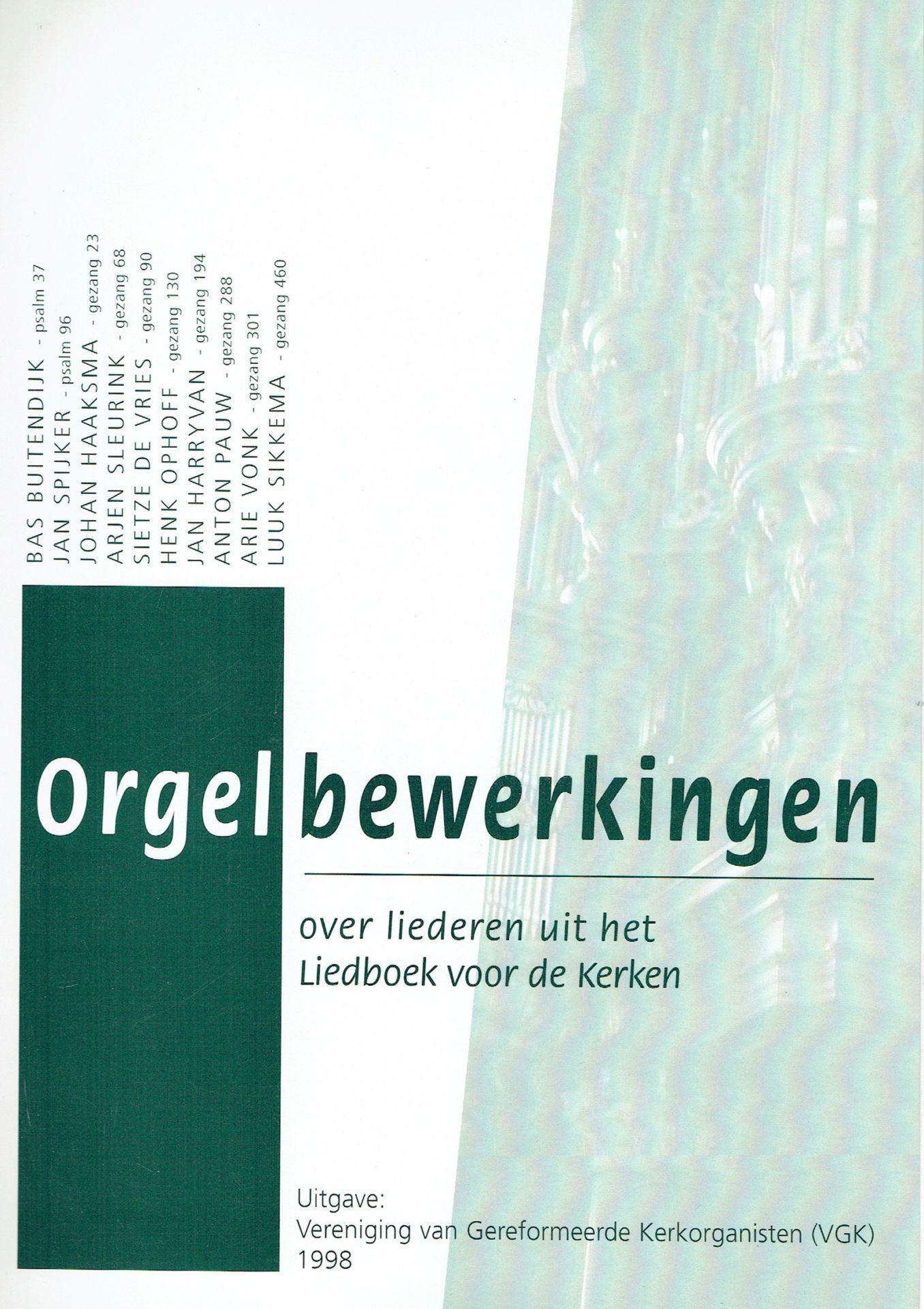 Orgelbewerkingen over liederen uit het Liedboek voor de Kerken