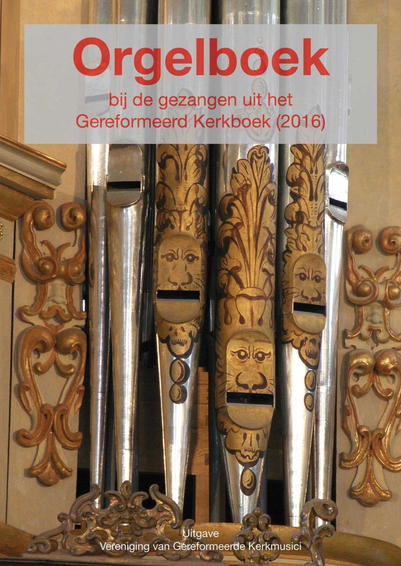 Orgelboek bij de gezangen uit het Gereformeerd Kerkboek