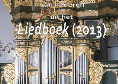 NIEUW!! Orgelbewerkingen van liederen uit het Liedboek (2013)